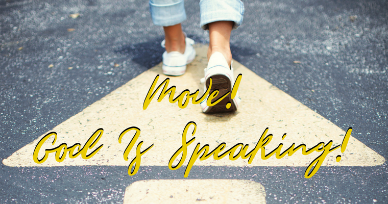 Move! God Is Speaking