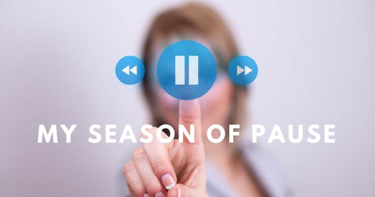 My Season of Pause