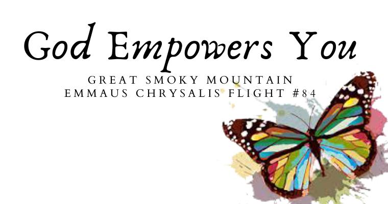 God Empowers You – Chrysalis Flight #84