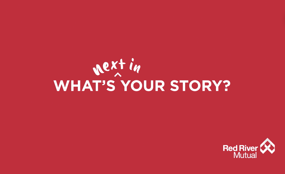 """Red River Mutual """"What's next in your story?"""" tagline."""