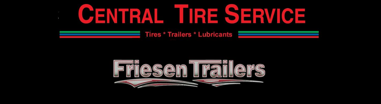 Central Tire Dealer for Friesen Trailers