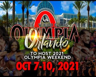 OLYMPIA ANNOUNCES 2021 HOST CITY AND SETS OCTOBER DATES