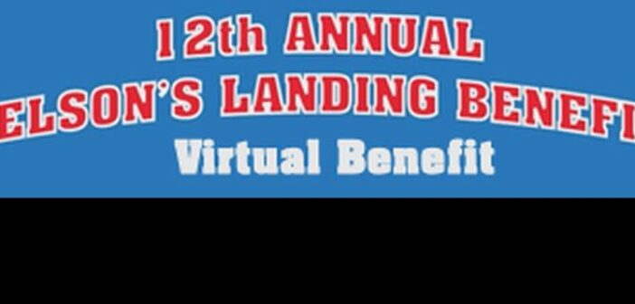 12th Annual Nelson's Landing Benefit proceeding with virtual format this year
