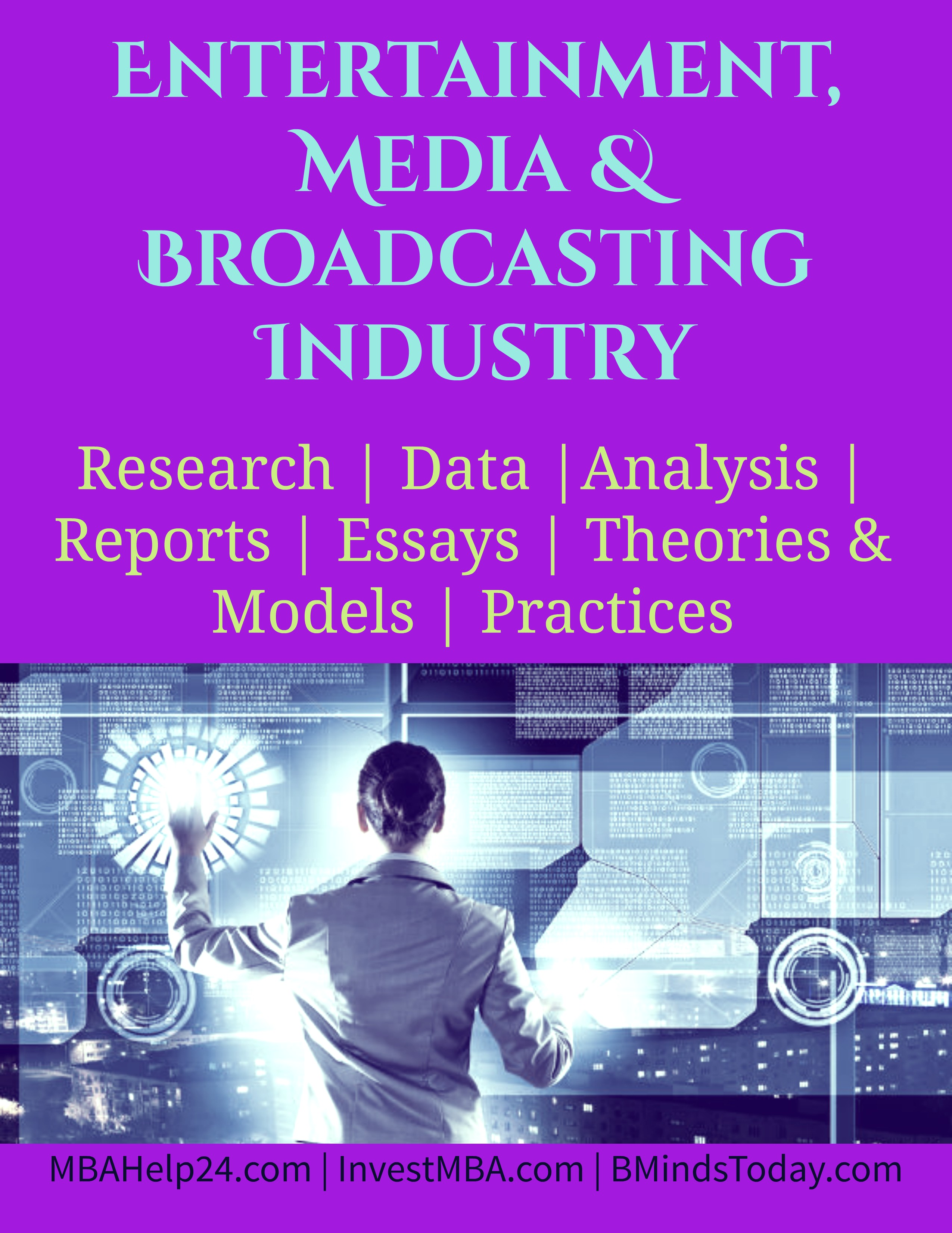 Entertainment, Media and Broadcasting Industry- MBA Media Management