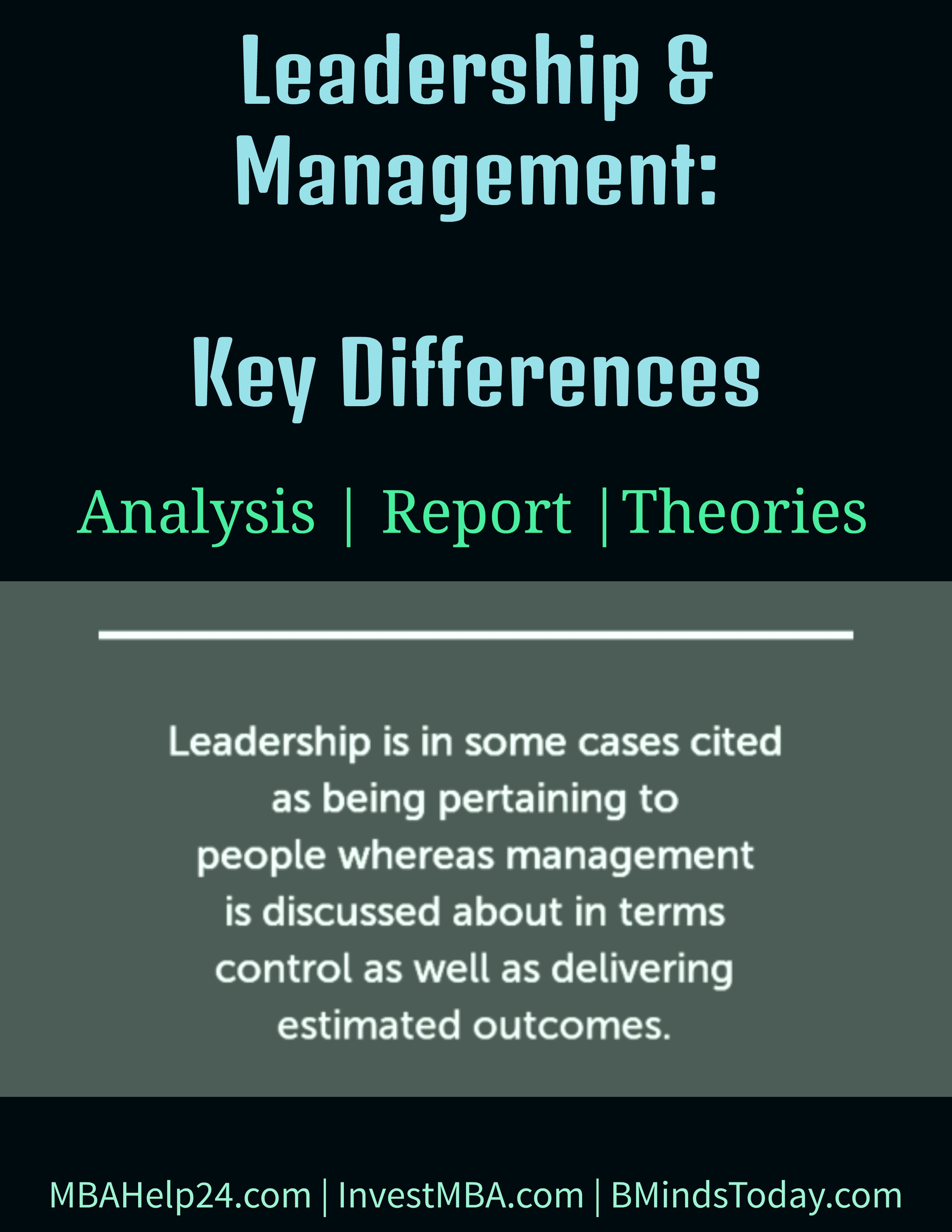 Leadership & Management | Key Differences leadership Leadership & Management: Key Differences Leadership and Management Key Differences