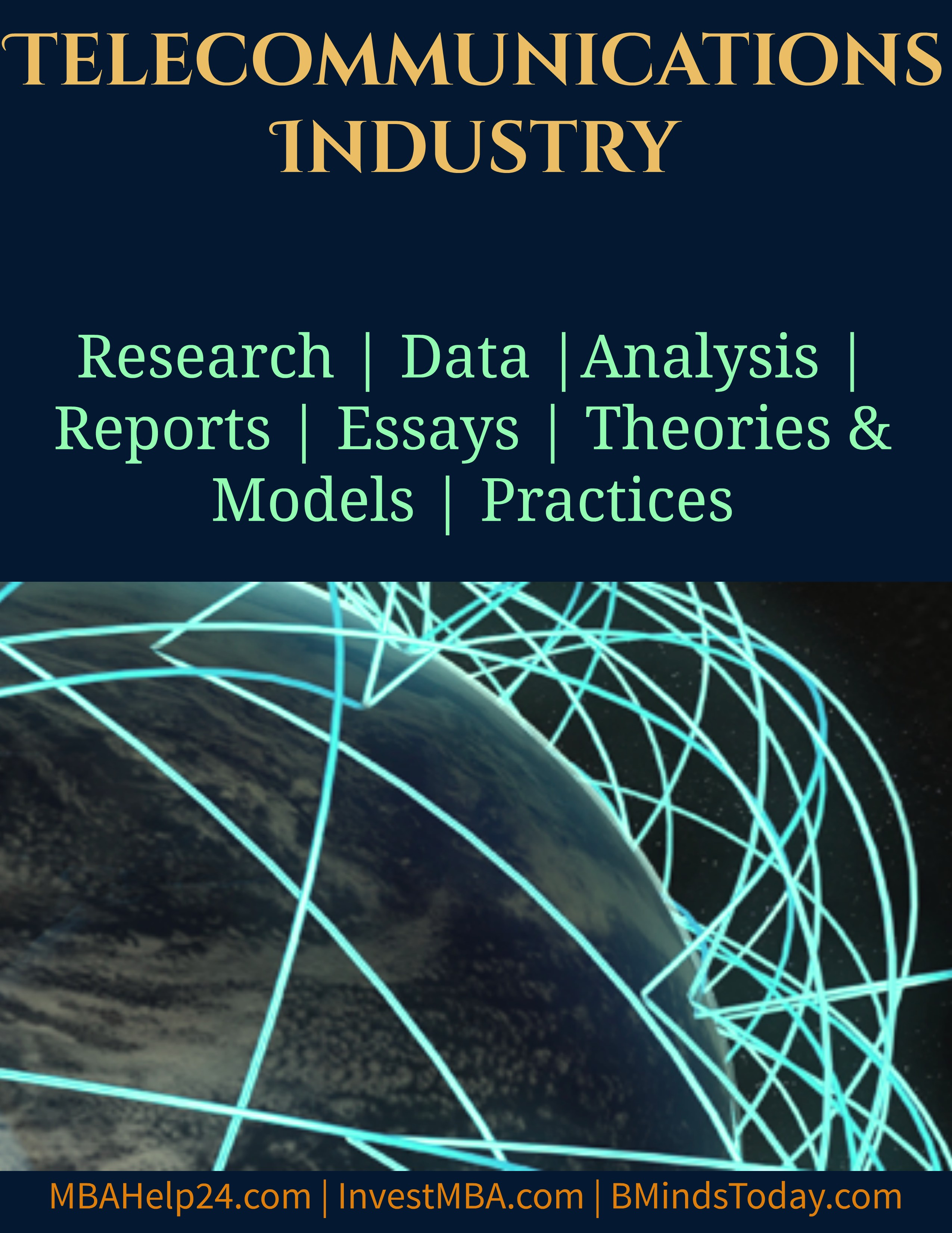 Telecommunications Industry- MBA Telecommunications Management