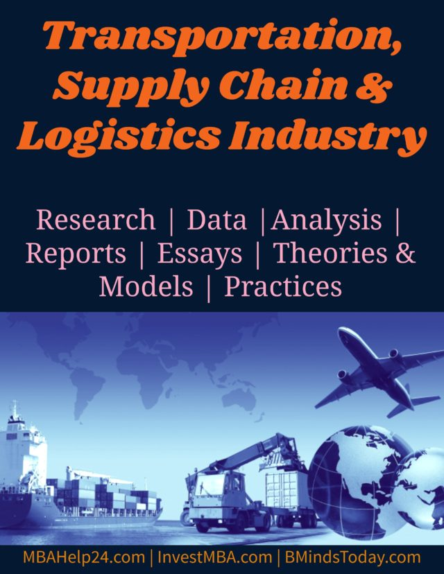 Transportation, Supply Chain and Logistics Industry- MBA Supply Chain Management