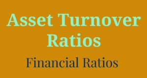 Asset Turnover Ratios- Receivables, Inventory, Total Asset and Fixed Asset