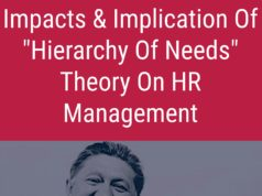 Impacts and implication of hierarchy of needs theory on human resource management