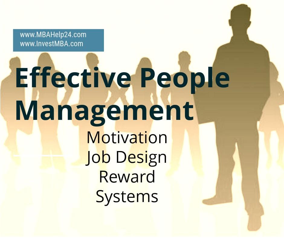 Effective People Management | Motivation | Job Design | Reward Systems management Effective People Management | Motivation | Job Design | Reward Systems effective people management