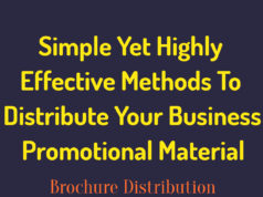 NINE Simple Yet Highly Effective Methods To Distribute Your Business Promotional Material knowledge centre Knowledge Centre For Entrepreneurs NINE Simple Yet Highly Effective Methods To Distribute Your Business Promotional Material 238x178