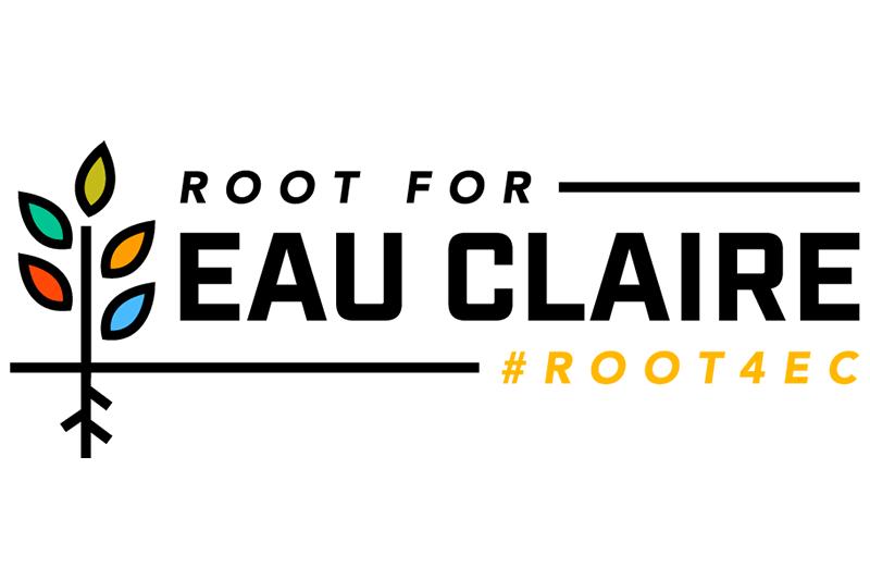 Root for Eau Claire campaign