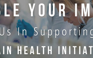 Scientists with text that says double your impact, join us in supporting the brain health initiative