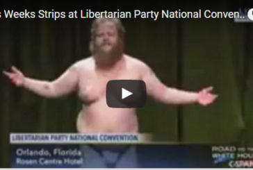 A Guy at the Libertarian Convention Did a Striptease on Live TV