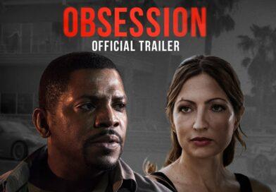 OBSESSION Official Trailer (2019) Mekhi Phifer, Crime Movie