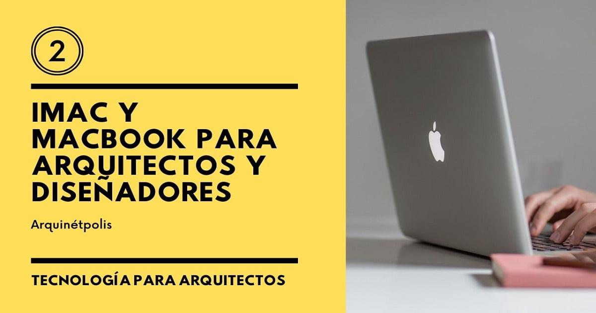 Macbook para Arquitectos