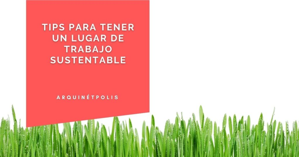 trabajo sustentable