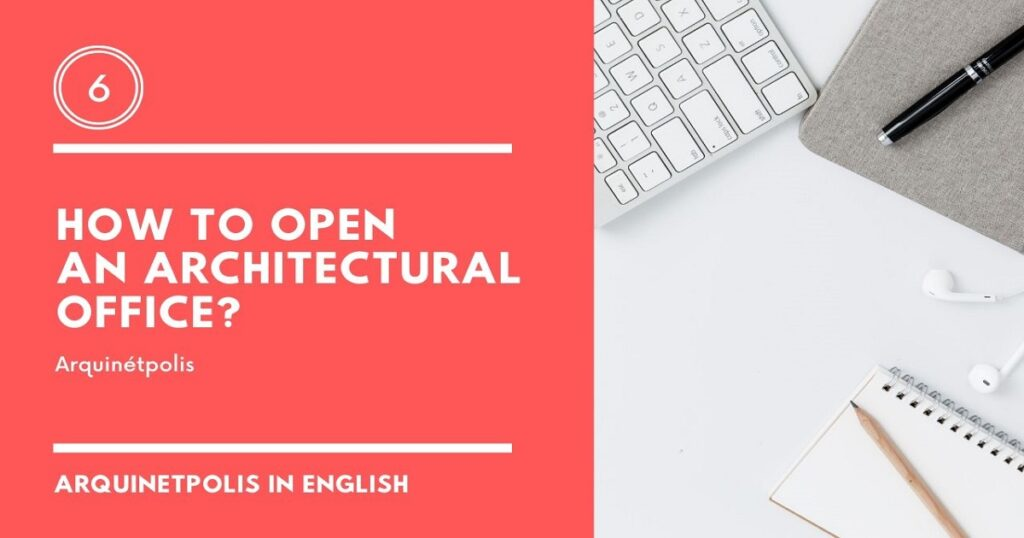 How to Open an Architecture Office