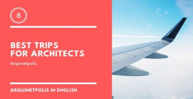 Best Trips for Architects
