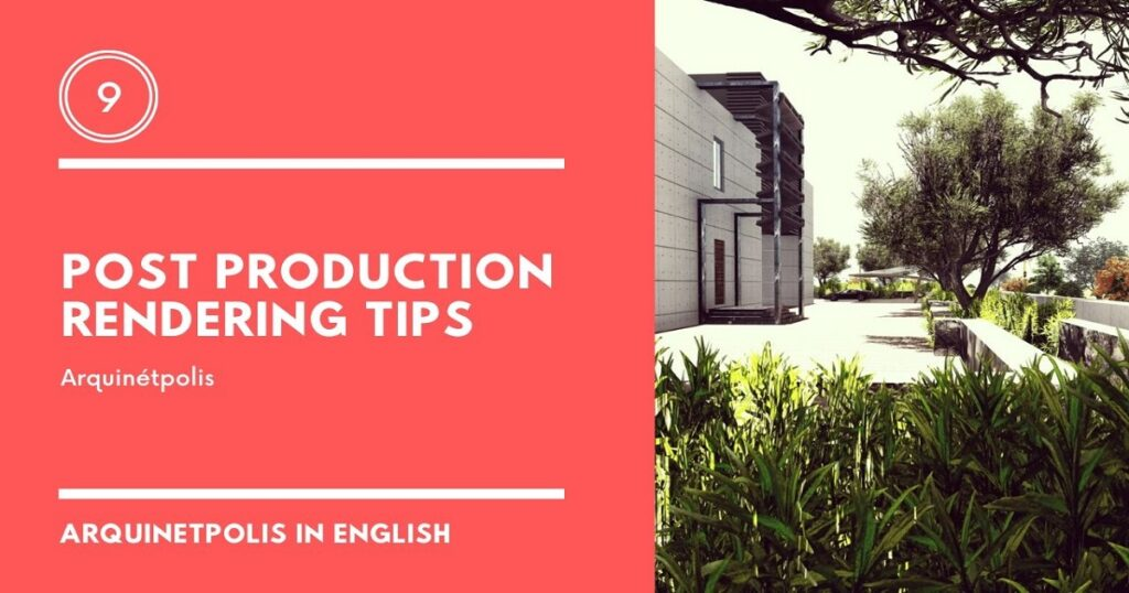 Post Production Rendering Tips
