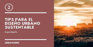 Diseño Urbano Sustentable