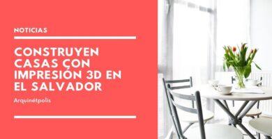 Casas con impresión 3D