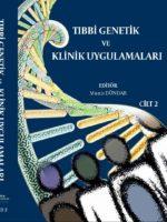Tıbbi Genetik ve Klinik Uygulamaları