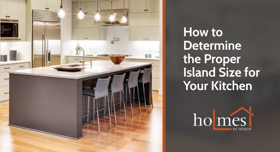 How to Determine the Proper Island Size for Your Kitchen