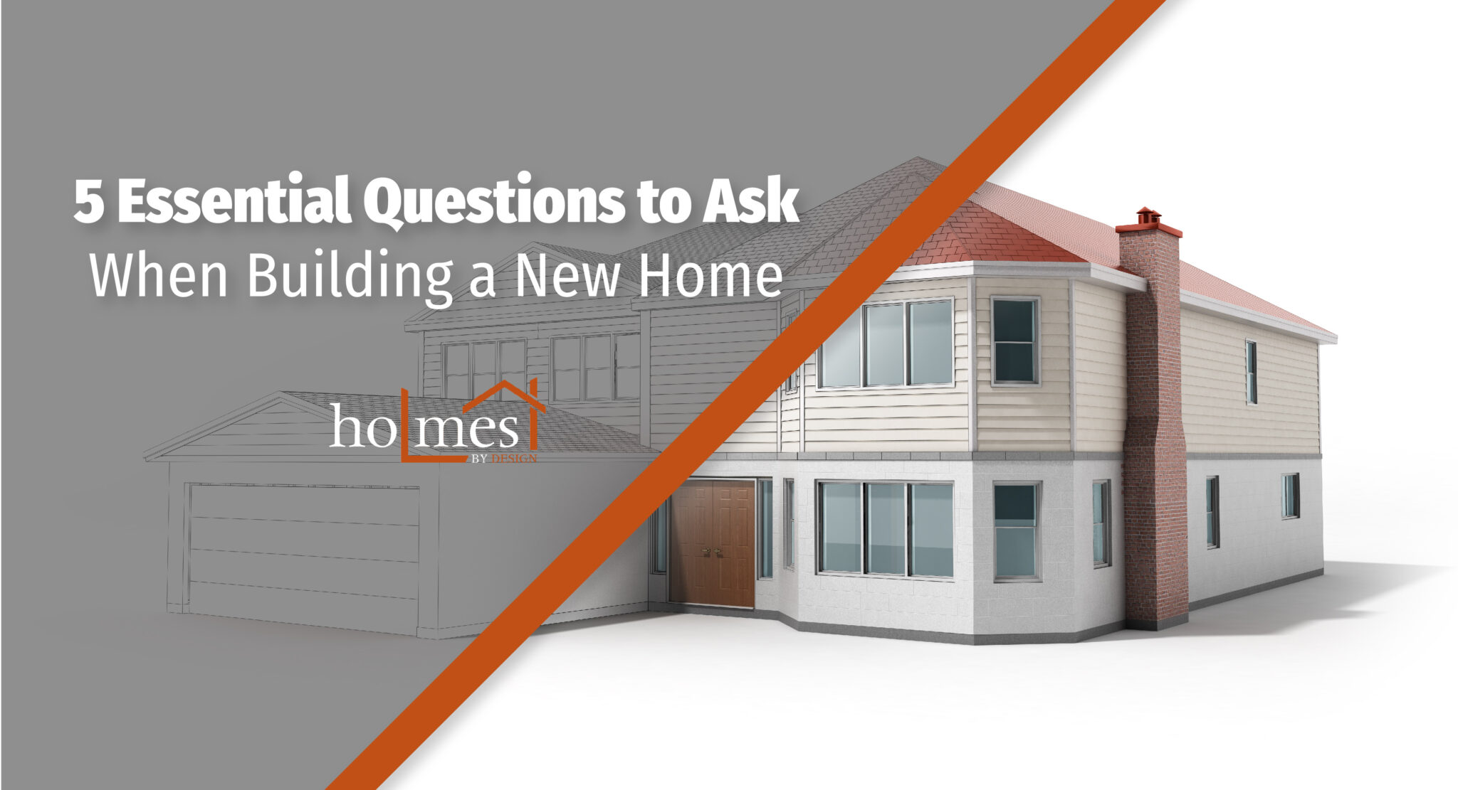 5 Essential Questions to Ask When Building a New Home