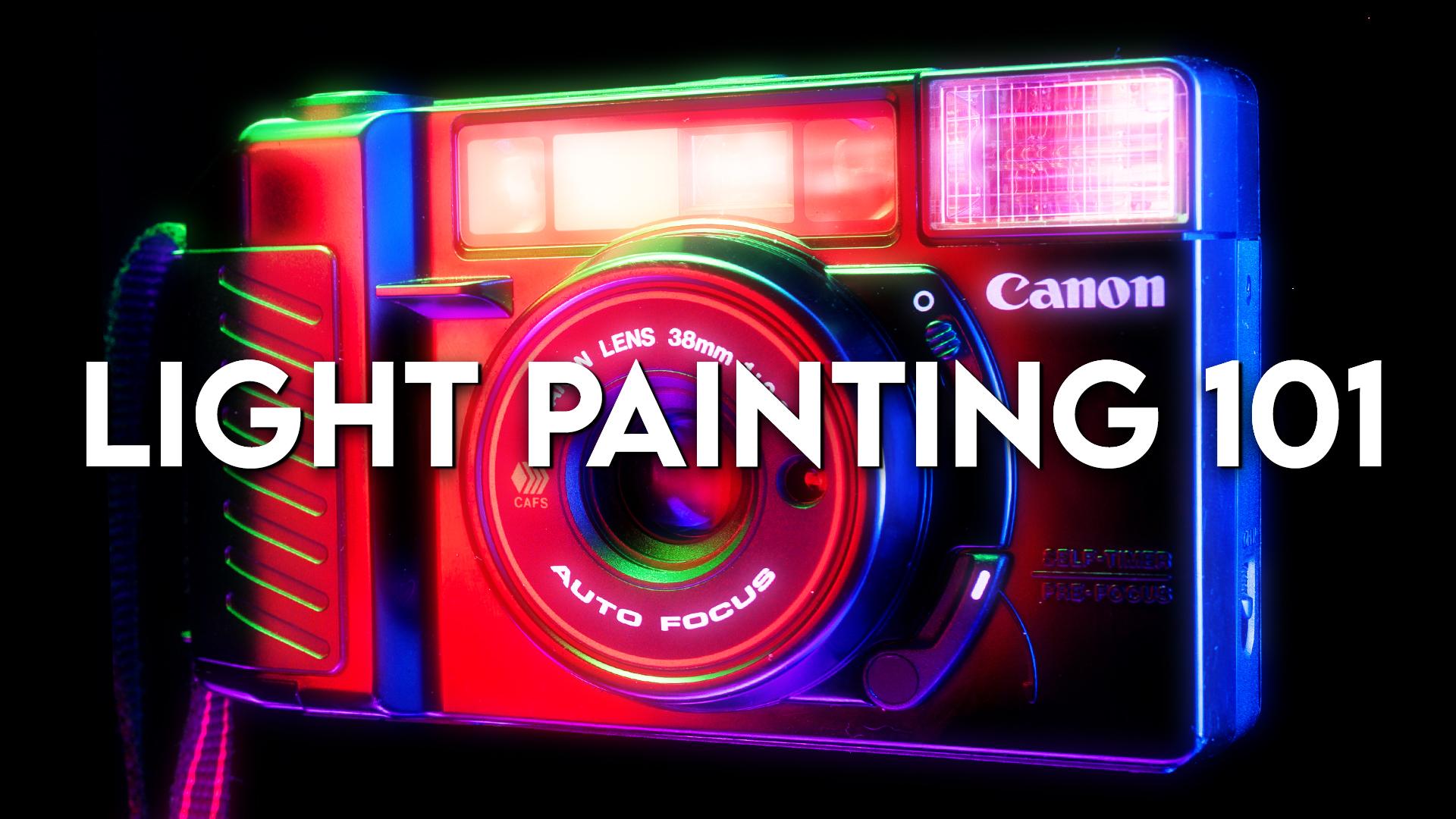 Light Painting 101