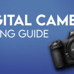 Ultimate Camera Buying Guide: 2020