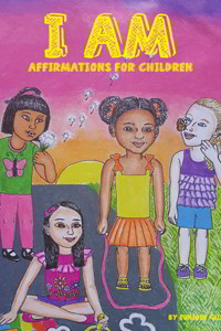I Am: Affirmations for Children