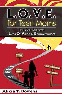 L.O.V.E. for Teen Moms