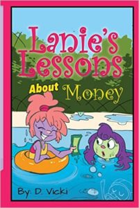 Lanies Lessons about Money