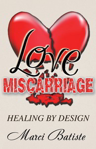 Love Miscarriage Healing By Design