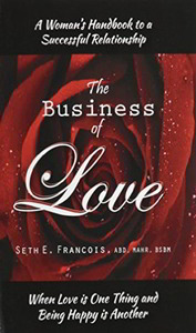 A Women's Handbook To A Successful Relationship - The Business of Love