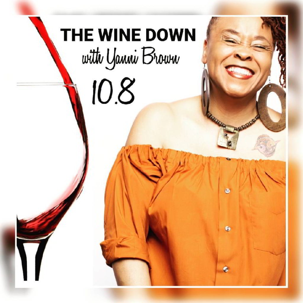 Yanni Brown Wine Down