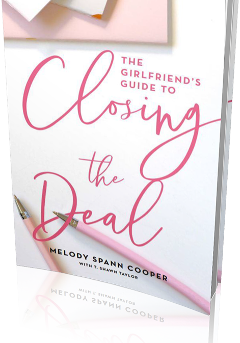 The Girlfriend's Guide to Closing the Deal