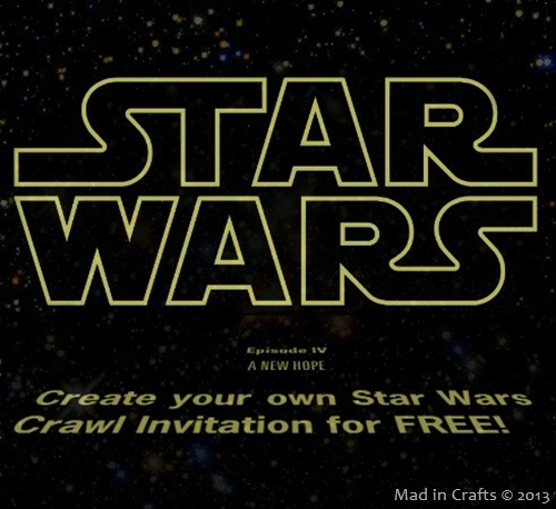 Create-Your-Own-Free-Star-Wars-Crawl[1] Madincrafts