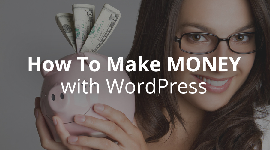 make-money-with-wordpress-1-1