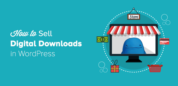 how-to-sell-digital-downloads-in-wordpress