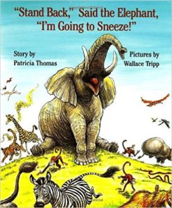 Animals flee, because the elephant's about to sneeze
