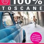 100% Toscane: de vertrouwde gids met een nieuwe look!