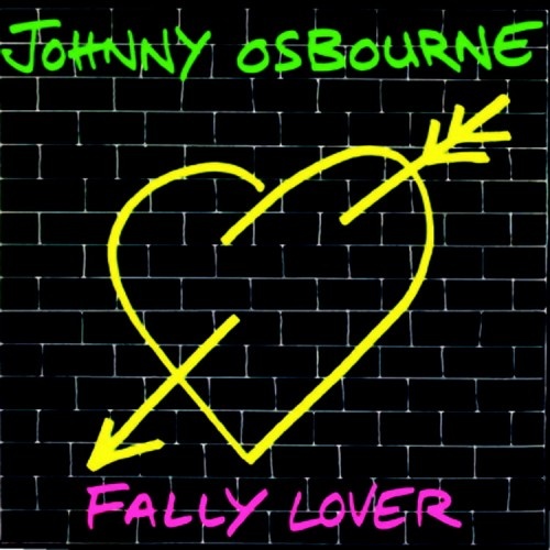 Johnny Osbourne – Fally Lover
