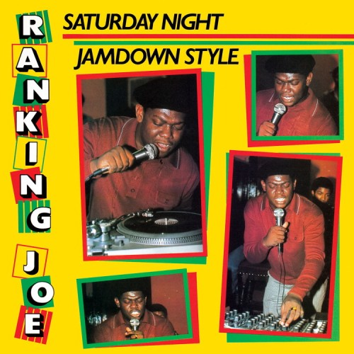 Ranking Joe – Saturday Night Jamdown Style