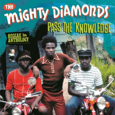 The-Mighty-Diamonds-Reggae-Anthology-Pass-The-Knowledge-Artwork