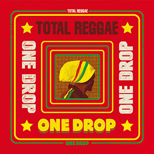 Total Reggae One Drop