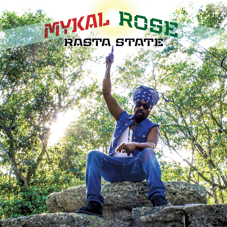 Rasta State – Mykal Rose