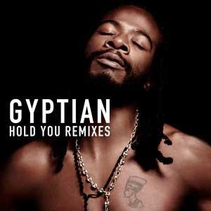 Hold You (Remixes) – Gyptian