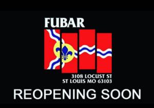Fubar St. Louis Re-Opening